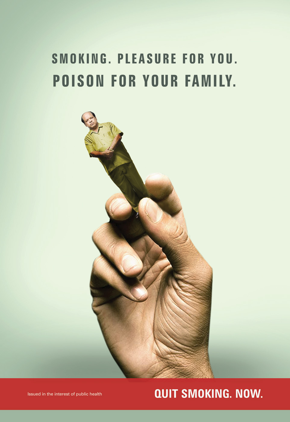 Smoking. Pleasure for you. Poison for your family ...